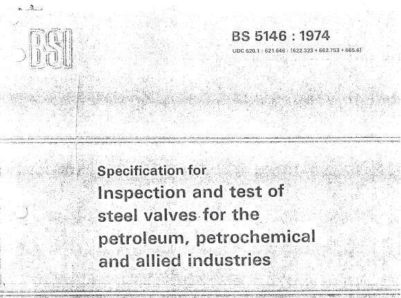 BS 5146-1974 工业用钢阀的检查和试验技术要求